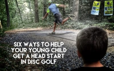 Six Ways to Help Your Young Child Get a Head Start in Disc Golf | Kids Disc Golf
