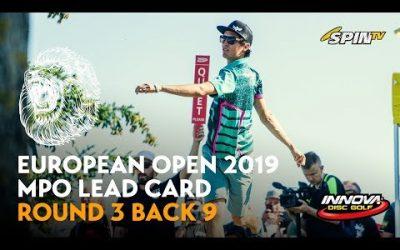 European Open 2019 MPO Lead Card Round 3 Back 9 (Wysocki, McBeth, Hannum, McMahon)