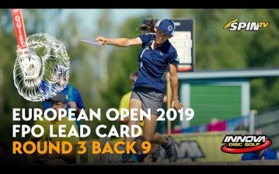 European Open 2019 FPO Lead Card Round 3 Back 9 (Pierce, Blomroos, Allen, Salonen)
