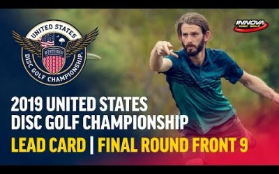 2019 USDGC – Lead Card Final Round, Front 9 (Conrad,  McMahon, Queen, Tamm)